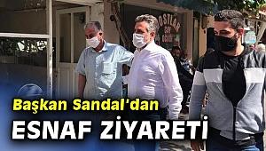 Başkan Sandal, esnafı ziyaret etti