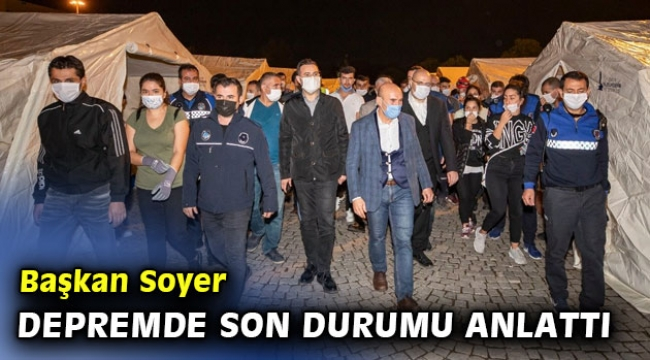 Başkan Soyer İzmir'deki son durumu anlattı