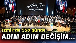 Başkan Tunç Soyer, 'Başka bir hayat' yolunda 550 günü anlattı