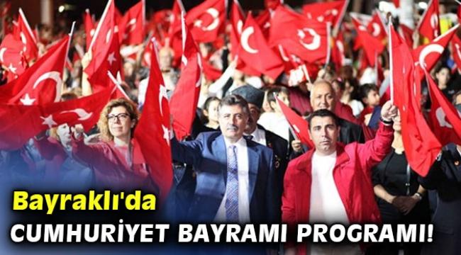 Bayraklı'da Cumhuriyet Bayramı programı!
