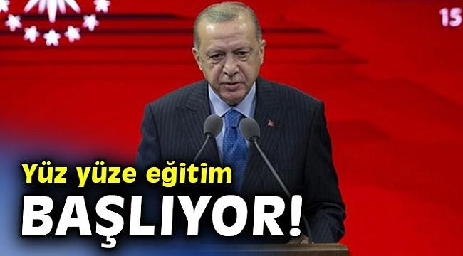 Cumhurbaşkanı Erdoğan'dan yüz yüze eğitim açıklaması!