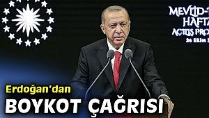 Cumhurbaşkanı Erdoğan,' Fransız mallarını asla satın almayın'
