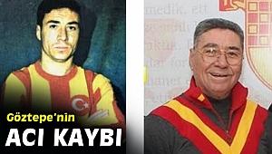 Göztepe'nin efsane futbolcusu hayatını kaybetti