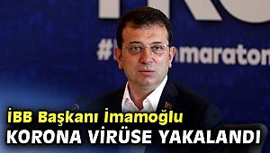 İBB Başkanı Ekrem İmamoğlu'nun Kovid-19 testi pozitif çıktı