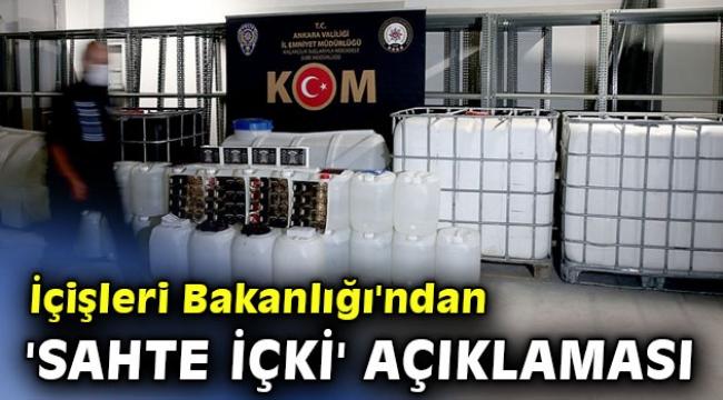 İçişleri Bakanlığı'ndan 'sahte içki' açıklaması