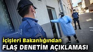 İçişleri Bakanlığından flaş denetim açıklaması