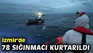 İzmir'de 78 sığınmacı kurtarıldı