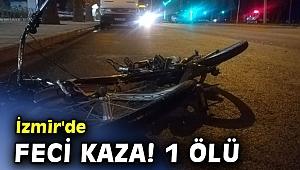 İzmir'de feci bisiklet kazası! 1 ölü