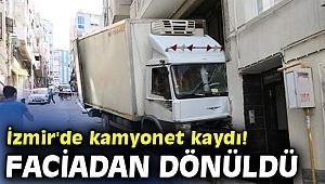 İzmir'de kamyonet kaydı! Faciadan dönüldü