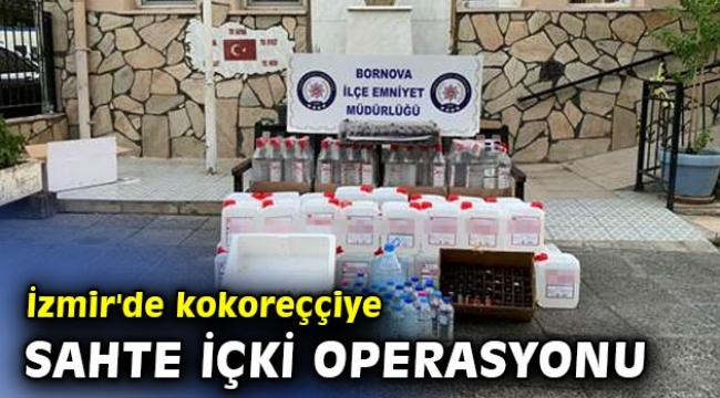 İzmir'de kokoreççiye sahte içki operasyonu