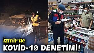 İzmir'de Kovid-19 denetimi!
