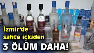 İzmir'de sahte içkiden ölenlerin sayısı 21'e yükseldi
