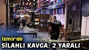 İzmir'de silahlı kavgada 2 yaralı