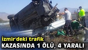 İzmir'deki trafik kazasında 1 ölü, 4 yaralı