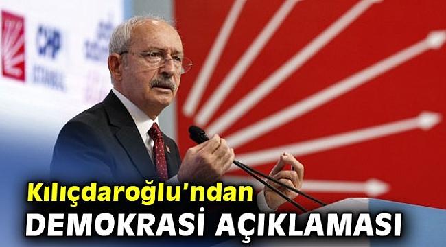 Kılıçdaroğlu'ndan flaş demokrasi krizi açıklaması
