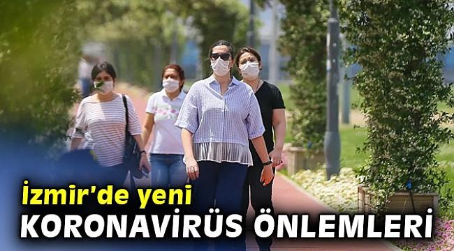 Korona virüse karşı İzmir'de yeni kararlar alındı!