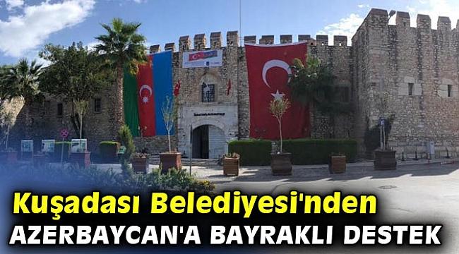 Kuşadası Belediyesi'nden Azerbaycan'a bayraklı destek