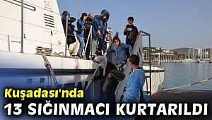 Kuşadası'nda 13 sığınmacı kurtarıldı