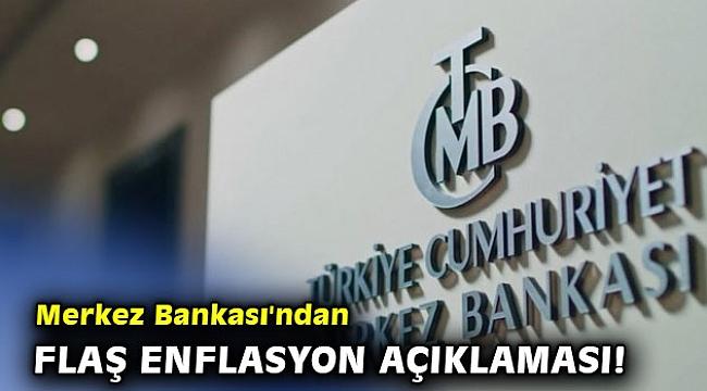 Merkez Bankasından enflasyon açıklaması