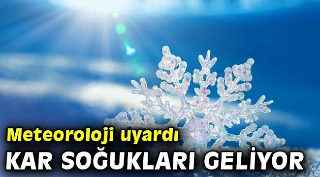 Meteorolojiden kar soğukları uyarısı!