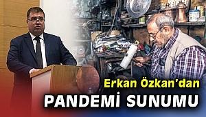 ÖZKAN'DAN AK PARTİ İL YÖNETİMİNEESNAF SUNUMU