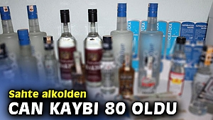 Sahte alkolden can kaybı 80 oldu