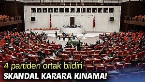 4 partiden skandal karara kınama!