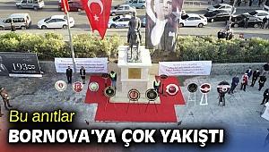 Atatürk Anıtı ve  Meçhul Kadın Anıtı, Bornova'ya çok yakıştı