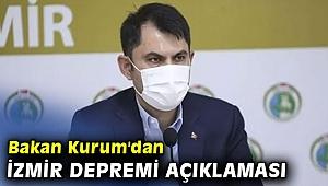 Bakan Kurum'dan İzmir depremi açıklaması!