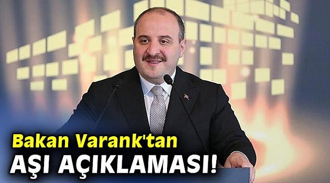 Bakan Varank'tan aşı açıklaması!