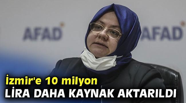 Bakanı Selçuk: İzmir'e 10 milyon lira daha kaynak aktarıldı