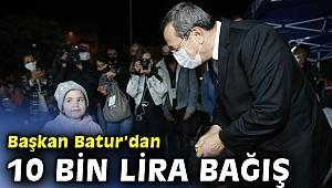 Başkan Batur'dan kira kampanyasına 10 bin lira bağış