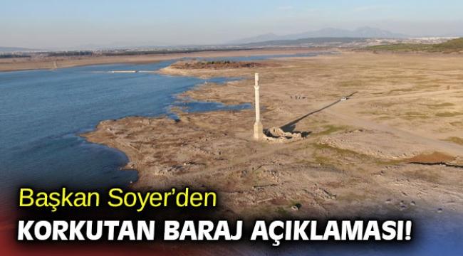 Başkan Soyer 'Çok ciddi bir şekilde İzmir kuraklığa gidiyor'
