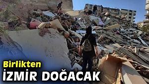Birlikten İzmir Doğacak kampanyası başladı!