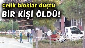 Biva Tower inşaatından tonlarca ağırlıktaki çelik bloklar düştü bir kişi öldü!
