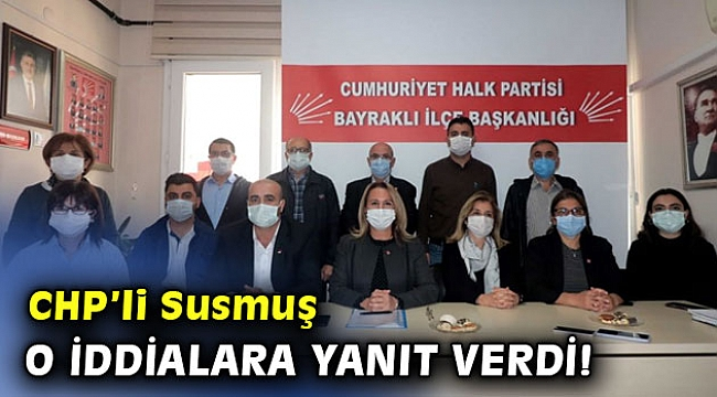 CHP'li Pınar Susmuş o iddialara yanıt verdi!