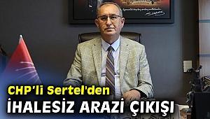 CHP'li Sertel ihalesiz satılan kupon arazileri Meclis'e taşıdı