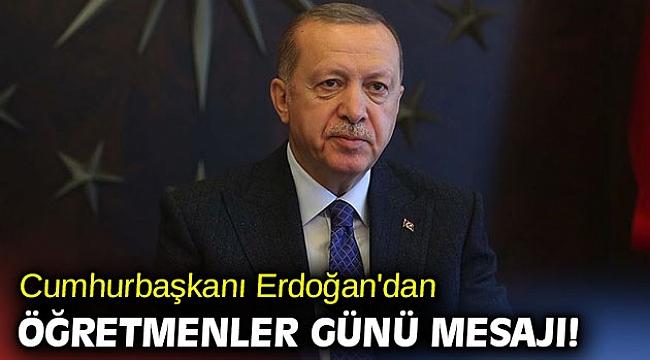 Cumhurbaşkanı Erdoğan'dan Öğretmenler Günü mesajı!