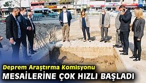 Deprem Araştırma Komisyonu mesailerine çok hızlı başladı