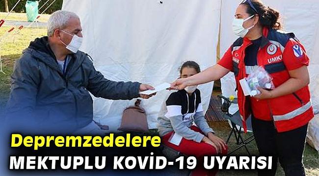 Depremzedelere mektuplu Kovid-19 uyarısı