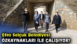 Efes Selçuk Belediyesi özkaynakları ile çalışıyor!