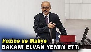 Hazine ve Maliye Bakanı Elvan yemin etti