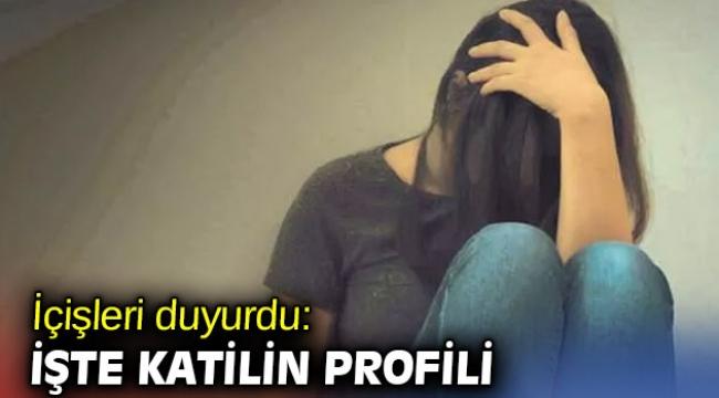 İçişleri Bakanlığı duyurdu: İşte katilin profili