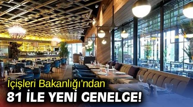 İçişleri Bakanlığı'ndan 81 ile yeni restoran genelgesi!