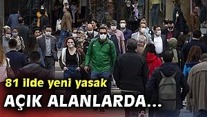 İzmir dahil 81 ilde yeni yasak geldi!