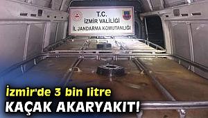 İzmir'de 3 bin litre kaçak akaryakıt!