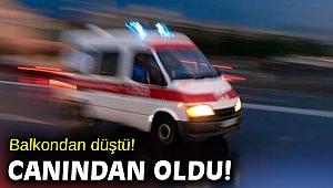 İzmir'de balkondan düşen kadın hayatını kaybetti