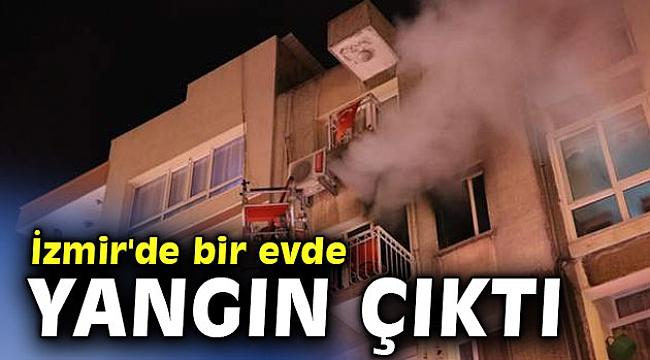 İzmir'de bir evde yangın çıktı