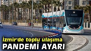 İzmir'de toplu ulaşıma pandemi değişikliği
