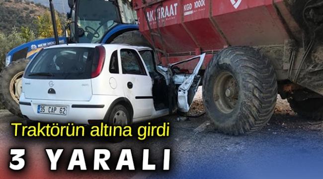 İzmir'de traktör ile otomobil çarpıştı: 3 yaralı